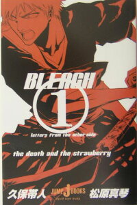 BLEACH(1) Letters from the other side (JUMP j BOOKS) [ 久保帯人 ]