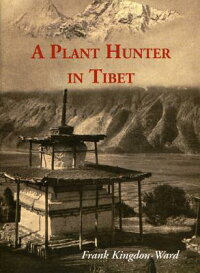 A_Plant_Hunter_in_Tibet