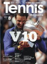 Tennis Magazine (テニスマガジン) 2017年 08月号 [雑誌]