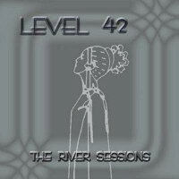 RiverSessions[Level42]