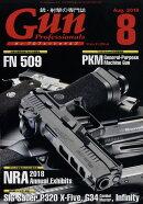 Gun Professionals (ガン プロフェッショナルズ) 2018年 08月号 [雑誌]