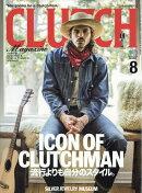 CLUTCH Magazine (クラッチマガジン) 2018年 08月号 [雑誌]