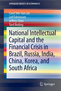 NationalIntellectualCapitalandtheFinancialCrisisinBrazil,Russia,India,China,Korea,andS[CarolYehLin]