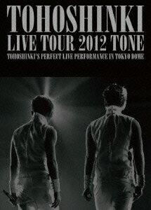 東方神起 LIVE TOUR 2012 TONE [ 東方神起 ]