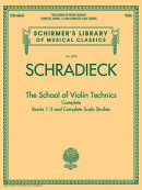 The School of Violin Technics Complete: Books 1-3 and Complete Scale Studies