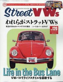 STREET VWS (ストリートフォルクスワーゲンズ) 2019年 08月号 [雑誌]