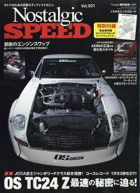 Nostalgic Speed (ノスタルジック スピード) 2019年 08月号 [雑誌]
