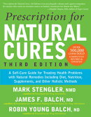 Prescription for Natural Cures (Third Edition): A Self-Care Guide for Treating Health Problems with