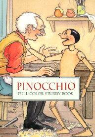 Pinocchio: Full-Color Sturdy Book PINOCCHIO (Dover Little Activity Books (Paperback)) [ Thea Kliros ]