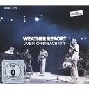 【輸入盤】Rockpalast, Offenbach 1978 (2CD+DVD) [ Weather Report ]