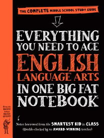 Everything You Need to Ace English Language Arts in One Big Fat Notebook: The Complete Middle School EVERYTHING YOU NEED TO ACE ENG (Big Fat Notebooks) [ Workman Publishing ]