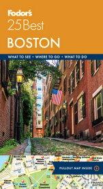 Fodor's Boston 25 Best FODOR BOSTON 25 BEST 9/E (Full-Color Travel Guide) [ Fodor's Travel Guides ]