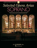 Selected Opera Arias: Soprano Edition