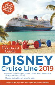 UNOFFICIAL GUIDE DISNEY CRUISE LINE 2019 [ . ]
