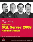 Beginning Microsoft SQL Server 2008 Administration