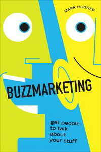 Buzzmarketing:_Get_People_to_T
