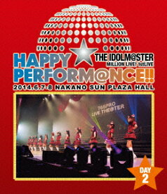 THE IDOLM@STER MILLION LIVE! 1stLIVE HAPPY☆PERFORM@NCE!! DAY2【Blu-ray】 [ (V.A.) ]