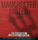 Manchester United: A Backpass Through History [With DVD]