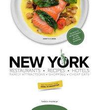 NewYork:Restaurants-Recipes-Hotels-FamilyAttractions-Shopping-CheapEats[FabioMollica]