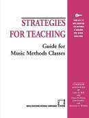 Strategies for Teaching: Guide for Music Methods Classes