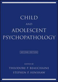 ChildandAdolescentPsychopathology[TheodoreP.Beauchaine]