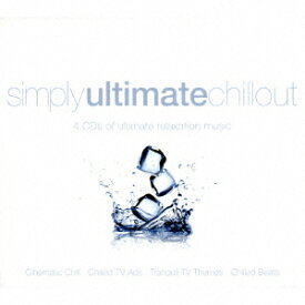SIMPLY ULTIMATE CHILLOUT [ (V.A.) ]