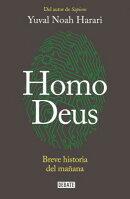 Homo Deus: Breve Historia del Manana = Homo Deus
