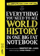 Everything You Need to Ace World History in One Big Fat Notebook: The Complete Middle School Study G