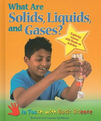What_Are_Solids,_Liquids,_and