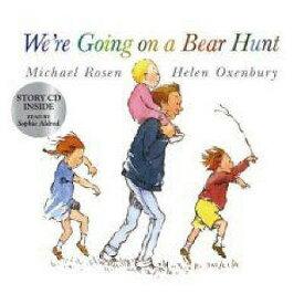 WE'RE GOING ON A BEAR HUNT(PB W/CD) [ MICHAEL/OXENBURY ROSEN, HELEN ]