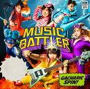 MUSIC BATTLER (初回限定盤A CD+DVD)