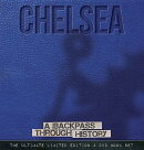 Chelsea: A Backpass Through History [With DVD]