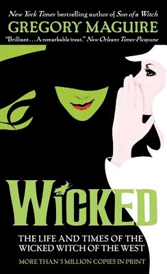 WICKED(A) [ GREGORY MAGUIRE ]