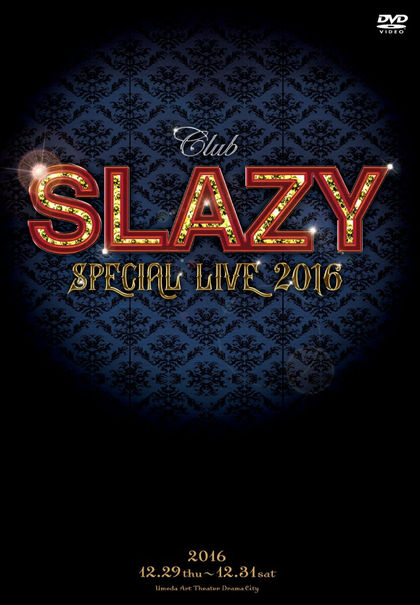 「Club SLAZY SPECIAL LIVE2016」 [ 太田基裕 ]