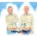 幸矢と二弓 Essential B&B [ ブレッド&バター ]