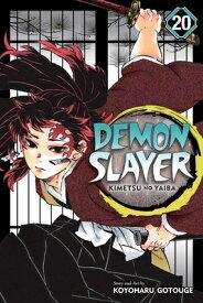 Demon Slayer: Kimetsu No Yaiba, Vol. 20 DEMON SLAYER KIMETSU NO YAIBA (Demon Slayer: Kimetsu No Yaiba) [ Koyoharu Gotouge ]