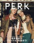 PERK (パーク) vol.21 2017年 09月号 [雑誌]