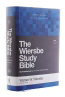 Nkjv, Wiersbe Study Bible, Hardcover, Comfort Print: Be Transformed by the Power of God's Word
