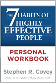 The 7 Habits of Highly Effective People Personal Workbook 7 HABITS OF HE PEOPLE PERSONAL [ Stephen R. Covey ]
