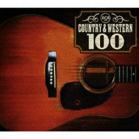 RCA カントリー&ウエスタン 100 [ (オムニバス) ]