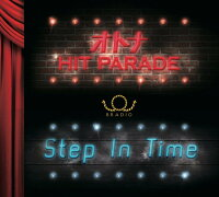 オトナHITPARADE/StepInTime[BRADIO]