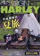 VIRGIN HARLEY (バージンハーレー) volume.20 2018年 09月号 [雑誌]