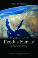 The Construction of Exodus Identity in Ancient Israel