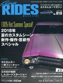 Custom RIDES MAGAZINE (カスタムライズマガジン) Vol.10 2018年 09月号 [雑誌]