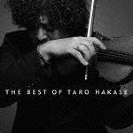 THE BEST OF TARO HAKASE(CD+DVD) [ 葉加瀬太郎 ]