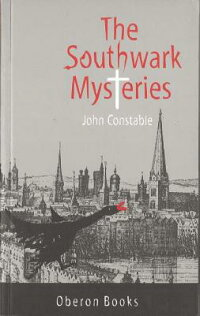 TheSouthwarkMysteries[JohnConstable]