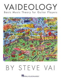 Vaideology: Basic Music Theory for Guitar Players VAIDEOLOGY [ Steve Vai ]