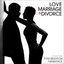 【輸入盤】Love, Marriage & Divorce [ Toni Braxton / Babyface ]