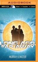 Long Ago, Far Away