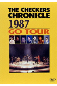 チェッカーズ/THE#CHECKERS#CHRONICLE#1987#GO#TOUR
